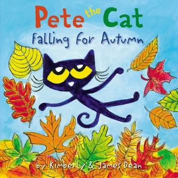 Pete the Cat Falling for Autumn ebook by James Dean,Kimberly Dean