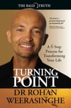 Turning Point ebook by Rohan Weerasinghe