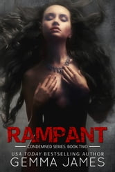 Rampant - Condemned, #2 ebook by Gemma James