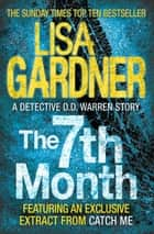 The 7th Month (A Detective D.D. Warren Short Story) ebook by Lisa Gardner