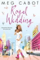 Royal Wedding ebook by