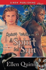 A Spirit for Syn ebook by Ellen Quinn