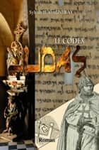 Le Codex Judas ebook by Sylvain Henri André Agneray