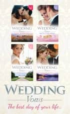 Wedding Vows (Mills & Boon e-Book Collections) ebook by Nancy Warren, Kimberly Lang, Leslie Kelly,...