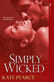 Simply Wicked ebook by Pearce Kate