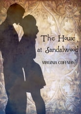 The House at Sandalwood ebook by Virginia Coffman