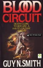 Blood Circuit ebook by Guy N Smith