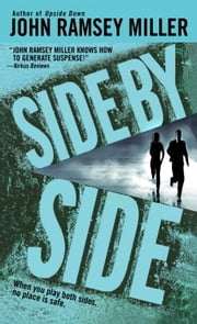 Side by Side ebook by John Ramsey Miller
