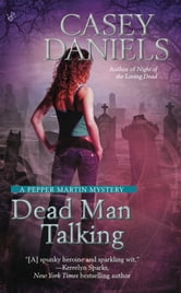 Dead Man Talking ebook by Casey Daniels