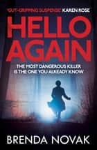 Hello Again - The most dangerous killer is the one you already know. (Evelyn Talbot series, Book 2) ebook by Brenda Novak