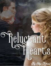 Reluctant Hearts ebook by Skye Kelrose