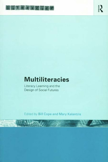 Multiliteracies: Lit Learning ebook by