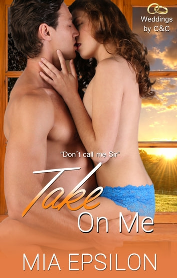 Take on Me ebook by Mia Epsilon