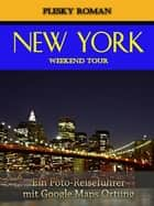 New York Weekend Tour ebook by Roman Plesky