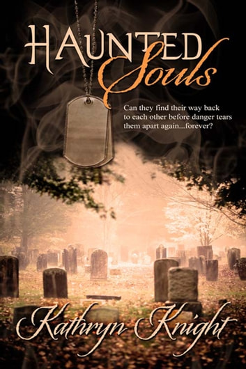 Haunted Souls ebook by Kathryn  Knight