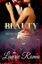 Beauty ebook by Laurie Roma