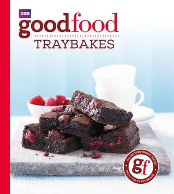 Good Food: Traybakes ebook by Sarah Cook