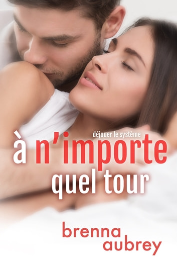 À n'importe quel tour ebook by Brenna Aubrey