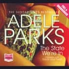 The State We're In audiobook by Adele Parks