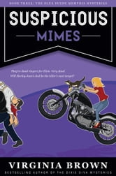 Suspicious Mimes ebook by Virginia Brown