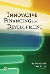 Innovative Financing For Development ebook by Ketkar Suhas; Ratha Dilip K.