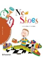 New shoes ebook by Carol-Anne Fisher, Pilar Ramos