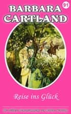 Reise im Glück ebook by Barbara Cartland
