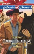 Tomas: Cowboy Homecoming (Mills & Boon American Romance) (Harts of the Rodeo, Book 6) eBook by Linda Warren