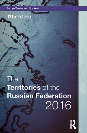 The Territories of the Russian Federation 2016 ebook by