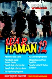 War Against Haman -12 - There Shall Be Evidence ebook by Bishop Dr. Chris Kwakpovwe