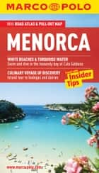 Menorca Marco Polo Pocket Guide: The Travel Guide with Insider Tips ebook by Marco Polo