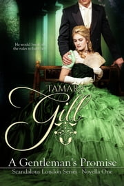 A Gentleman's Promise ebook by Tamara Gill