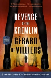 Revenge of the Kremlin ebook by Gérard de Villiers