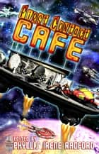 First Contact Cafe ebook by Irene Radford, C.F. Bentley, Esther Jones,...