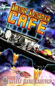 First Contact Cafe ebook by Irene Radford,C.F. Bentley,Esther Jones,Bob Brown,Frog Jones,John Lance,ElizaBeth Gilligan,Barb Caffery