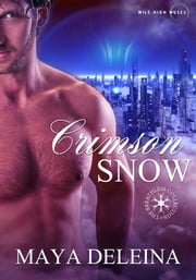 Crimson Snow ebook by Maya DeLeina