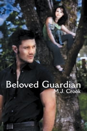 Beloved Guardian ebook by M. J. Crook