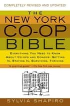 The New York Co-op Bible ebook by Sylvia Shapiro