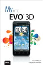 My HTC EVO 3D ebook by Lonzell Watson,Craig James Johnston