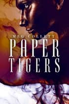Paper Tigers ebook by