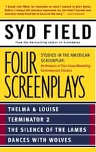 Four Screenplays ebook by Syd Field