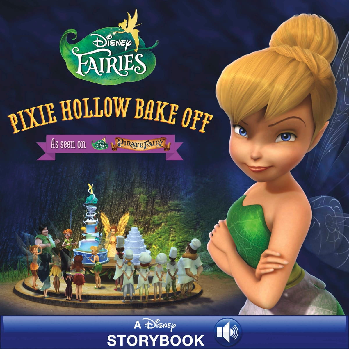 Disney Fairies: Pixie Hollow Bake Off eBook by Disney Book Group
