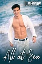 All at Sea ebook by JL Merrow