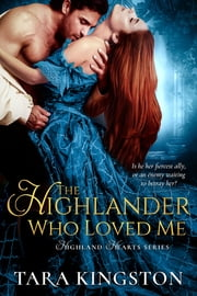 The Highlander Who Loved Me ebook by Tara Kingston
