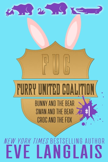 Furry United Coalition #1 - Books 1 - 3 ebook by Eve Langlais
