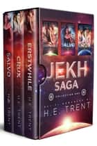 The Jekh Saga Collection One ebook by H.E. Trent