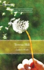 Luke's Wish ebook by Teresa Hill