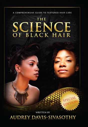 The science of black hair ebook by audrey davis sivasothy the science of black hair a comprehensive guide to textured hair care ebook by fandeluxe Image collections