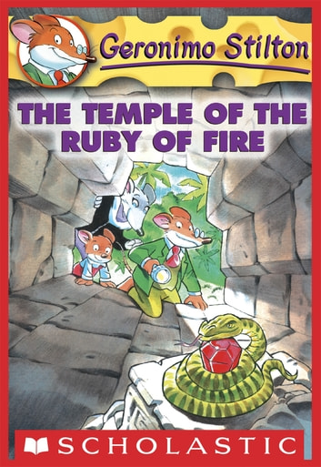 Geronimo Stilton #14: The Temple of the Ruby of Fire ebook by Geronimo Stilton