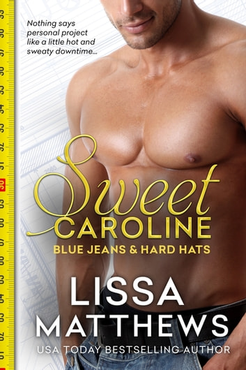 Sweet Caroline ebook by Lissa Matthews